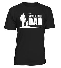"""# Walking Dad-Limited Edition . Special Offer, not available anywhere else! Available in a variety of styles and colors Buy yours now before it is too late! Secured payment via Visa / Mastercard / Amex / PayPal / iDeal How to place an order Choose the model from the drop-down menu Click on """"Buy it now"""" Choose the size and the quantity Add your delivery address and bank details And that's it! Tags: fathers day shirts fathers day shirt card"""