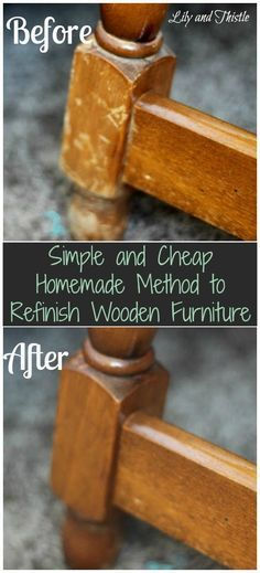 Simple and Cheap Homemade Method to Refinish Wooden Furniture Olive or Vegetable Oil – About ¾ cup White or Apple Cider Vinegar – About ¼ cup Just mix together and dip a rag into the mixture. Then, just wipe your furniture down with it.