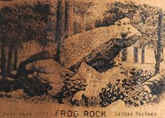 Old postcard ~ Frog Rock has been a tourist attraction for over 150 years. Frog Rock still stands today as a timeless monument to Lithia Springs magical lure. Sweetwater Park, Lithia Springs Ga, Frog Rock, Douglas County, Georgia On My Mind, Park Hotel, Old Postcards, The Past, Frogs