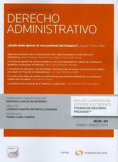 DERECHO (Revista española de derecho administrativo : N° 161, enero-marzo 2014) Revisa la tabla de contenido de la revista: http://dialnet.unirioja.es/servlet/ejemplar?codigo=359097