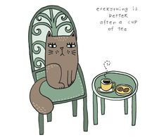 Everything is better after a cup of tea