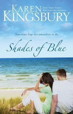 This book had me hooked so fast, and it was finished in a day and a half!   Shades of Blue by Karen Kingsbury