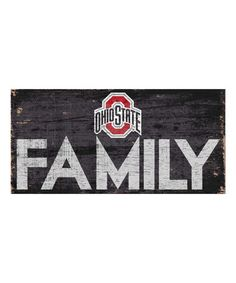 Look what I found on #zulily! Ohio State Buckeyes 'Family' Sign #zulilyfinds