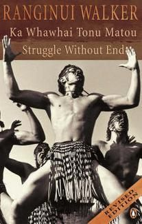(Get eBook) Ka Whawhai Tonu Matou: Struggle Without End by Ranginui Walker Free Books Online, Reading Online, Good Books, New Books, Maori People, Matou, Self Determination, Penguin Books, Best Selling Books