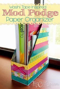 TitiCrafty by Camila: Washi Tape Inspired Mod Podge Paper Organizer