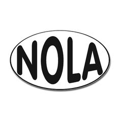OVAL STICKERS Oval Sticker NOLA New Orleans