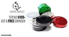 White Rhino is an online store of electronic cigarettes and vaporizers. Get a free grinder with every order over $100. Colors are assorted. Get your free grinder now! for more White Rhino Coupon Codes and Deals visit http://www.couponcutcode.com/stores/white_rhino/