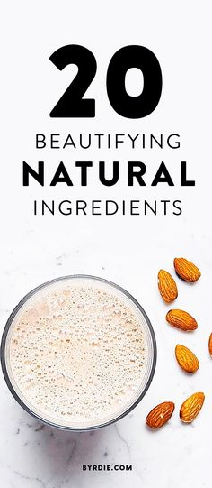 20 All-Natural Ingredients That Make You Prettier