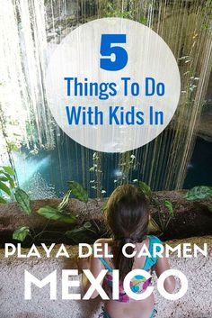 5 Things To Do With Kids In Playa Del Carmen, Mexico. Includes @xcaretpark, Wet n Wild, Cenotes and more. TRAVEL WITH BENDER   Family Travel made easy in Mexico.