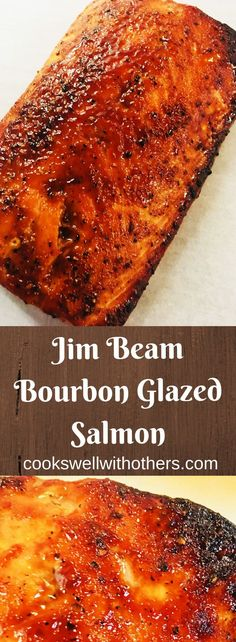 Jim Beam Bourbon Glazed Salmon - Cooks Well With Others - - Jim Beam Boubon Glazed Salmon takes boring salmon to a whole new level of deliciousness with this Jim Beam Bourbon Glaze! Baked Salmon Recipes, Fish Recipes, Seafood Recipes, Cooking Recipes, Healthy Recipes, Tilapia Recipes, Seafood Dishes, Healthy Foods, Cooking Tips