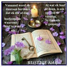Evening Greetings, Good Night Greetings, Good Night Wishes, Good Morning Messages, Good Night Quotes, Day Wishes, Lekker Dag, Afrikaanse Quotes, Good Night Blessings