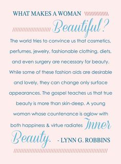 #LDS #Quote on Real Beauty by Lynn G. Robbins #ldsyw http://sprinklesonmyicecream.blogspot.com/