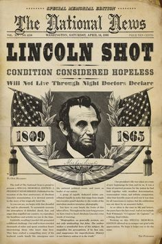 """""""The National News"""" headlines LINCOLN SHOT: The assassination of U. President Abraham Lincoln took place on Good Friday, 14 just as the American Civil War was drawing to a close. American Presidents, American Civil War, American History, Captain American, European History, British History, Newspaper Headlines, Old Newspaper, Newspaper Design"""