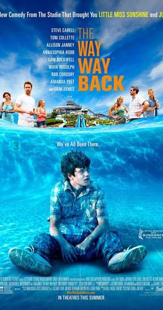Directed by Nat Faxon, Jim Rash.  With Steve Carell, Toni Collette, Allison Janney, AnnaSophia Robb. Shy 14-year-old Duncan goes on summer vacation with his mother, her overbearing boyfriend, and her boyfriend's daughter. Having a rough time fitting in, Duncan finds an unexpected friend in Owen, manager of the Water Wizz water park.