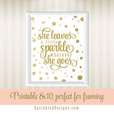 She Leaves A Little Sparkle Wherever She Goes Printable Nursery Art Birthday Sign - Gold Glitter Peach Pink - The Big One - INSTANT DOWNLOAD