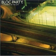 Weekend in the City / Bloc Party