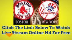 {LIVE - FREE}.Boston Red Sox vs. New York Yankees Live Streaming Online ... New York Yankees, Mlb Games, Live Free, Boston Red Sox, Espn, Free Games, Youtube, Youtubers