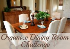 Take the organize dining room challenge so you can eat and enjoy dinner at your dining room table with your family again. {part of the 52 Week Organized Home Challenge on Home Storage Solutions 101}