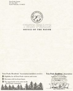 Office of The Mayor, Twin Peaks | Submitted by C. Burns The letterhead of Dwayne Milford, Mayor of Twin Peaks. Letters written on this stationery were once sent to members of the Official Twin Peaks...