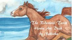 The Riderless Tarot - Horse Art by Nakisha project video thumbnail