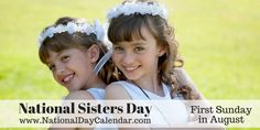 National Sisters Day - August 3 (1)