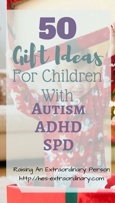 gift ideas for children with autism complete shopping guide