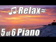 RELAXING PIANO #5 Most Romantic Music Love Songs Instrumental Classical Solo Original HD video 1080p