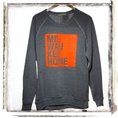 Milwaukeehome Orange on Grey Sweatshirt