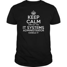 Awesome Tee For It Systems Administrator T-Shirts, Hoodies. VIEW DETAIL ==► https://www.sunfrog.com/LifeStyle/Awesome-Tee-For-It-Systems-Administrator-109234668-Black-Guys.html?id=41382