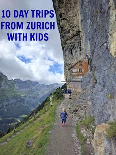 Mom In Zurich's Top 10 Day Trips From Zurich. Our ten favorite kid friendly and Grandparent tested day trips from Zurich.