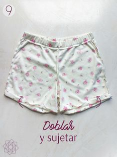 Costura fácil: Short de pijama.   Nocturno Design Blog Short Infantil, Costura Diy, Sewing Shorts, Design Blog, Pants Pattern, Diy Fashion, Boho Shorts, White Shorts, Gym Shorts Womens