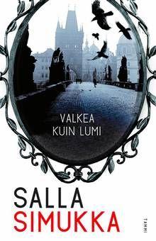 Salla Simukka – Valkea kuin lumi - Kirjat - Keskisuomalainen