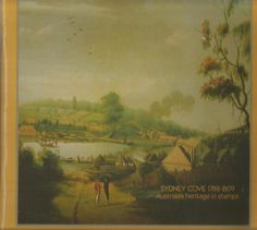 Sydney Cove 1788-1809 - Australia s Heritage in Stamps - Bicentennial Collection