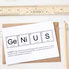 Tell them they're a brainy a bit of a geek with these unique scientific periodic table 'Nerd' or 'Genius' cards.