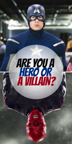 Are You A Hero Or A Villain?