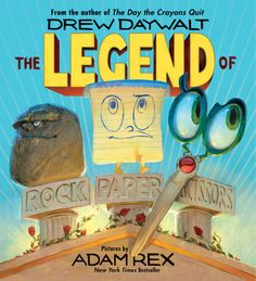 THE LEGEND OF ROCK PAPER SCISSORS by Drew Daywalt with illustrations by Adam Rex tells the origin story of this ancient game with dramatic humor and superb illustrations.