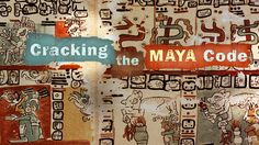 The story of how the Maya writing system was deciphered. Shortened Nova version of the actual documentary.