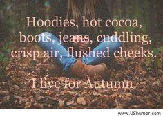 I live for Autumn