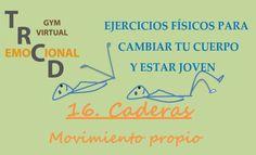EJERCICIOS FÍSICOS PARA CAMBIAR TU CUERPO Y ESTAR JOVEN.16 Caderas