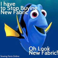 LOL - I guess I'm a Dory quilter!   From Anna at The Woolie Mammoth