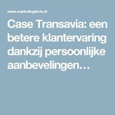 Case Transavia: een betere klantervaring dankzij persoonlijke aanbevelingen…