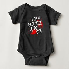 Is My Bike Ok? Baby Bodysuit  biker quotes motorcycles, dirtbike quotes, wutang quotes #bikerschick #bikerlife #ktmindia, 4th of july party Funny Baby Clothes, Funny Babies, Cute Babies, Hipster Baby Clothes, Babies Clothes, Children Clothes, Baby Boy Diy, Dog Baby, Papa Baby