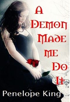 A Demon Made Me Do It (Demonblood Series #1; a young adult paranormal romance, teen fantasy)