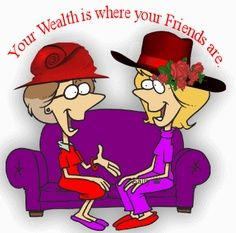 85d13e6b627ba8d6b9e52bee6b9b94ee.jpg (236×233) - Your wealth is where your friends are