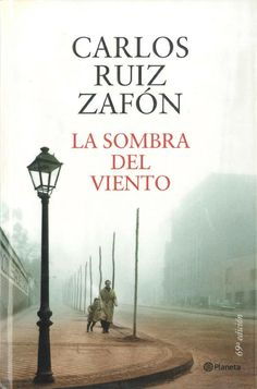 "The original title of the book is ""La Sombra del Viento"". It is the first international bestseller of Carlos Ruiz Zafón. In my modest opinion a book you simply must read. I Love Books, Good Books, Books To Read, My Books, Reading Books, Book Writer, Lectures, Film Music Books, Classic Books"