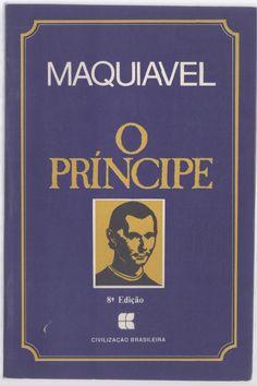O Príncipe - Maquiavel - Civilização Brasileira