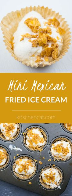 Mini Mexican Fried Ice Cream - Kitschen Cat - Only 7 ingredients in these WAY too good single serving desserts. Just like traditional Mexican Fri - Healthy Dessert Recipes, Mexican Food Recipes, Delicious Desserts, Snack Recipes, Yummy Food, Mexican Desserts, Awesome Desserts, Free Recipes, Mexican Fried Ice Cream