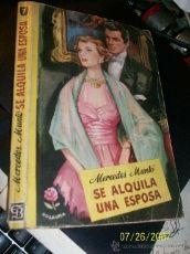 COLECCION ROSAURA Nº 7 SE ALQUILA UNA ESPOSA MERCEDES MUNTO ED. BRUGUERA 1950 PRIMERA EDICION