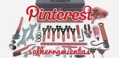 50 Herramientas para Pinterest