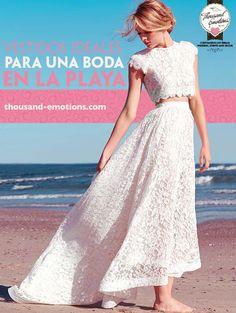 Vestidos ideales para una boda en la playa.  thousand-emotions.com